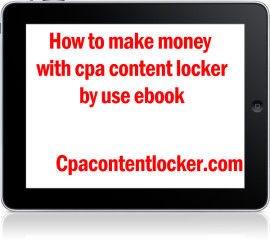 Make money with content locker by ebook