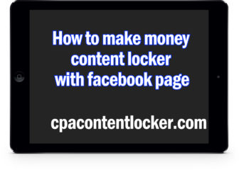 How I use fanpage for make money with content locker