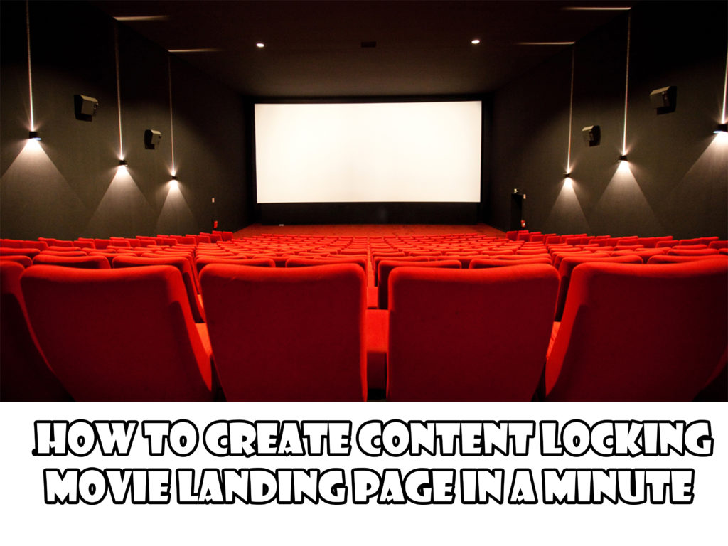 Create the content locker movie page in a minute – Make money with