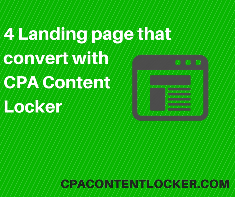 4 Landing page are really convert on CPA content Locking